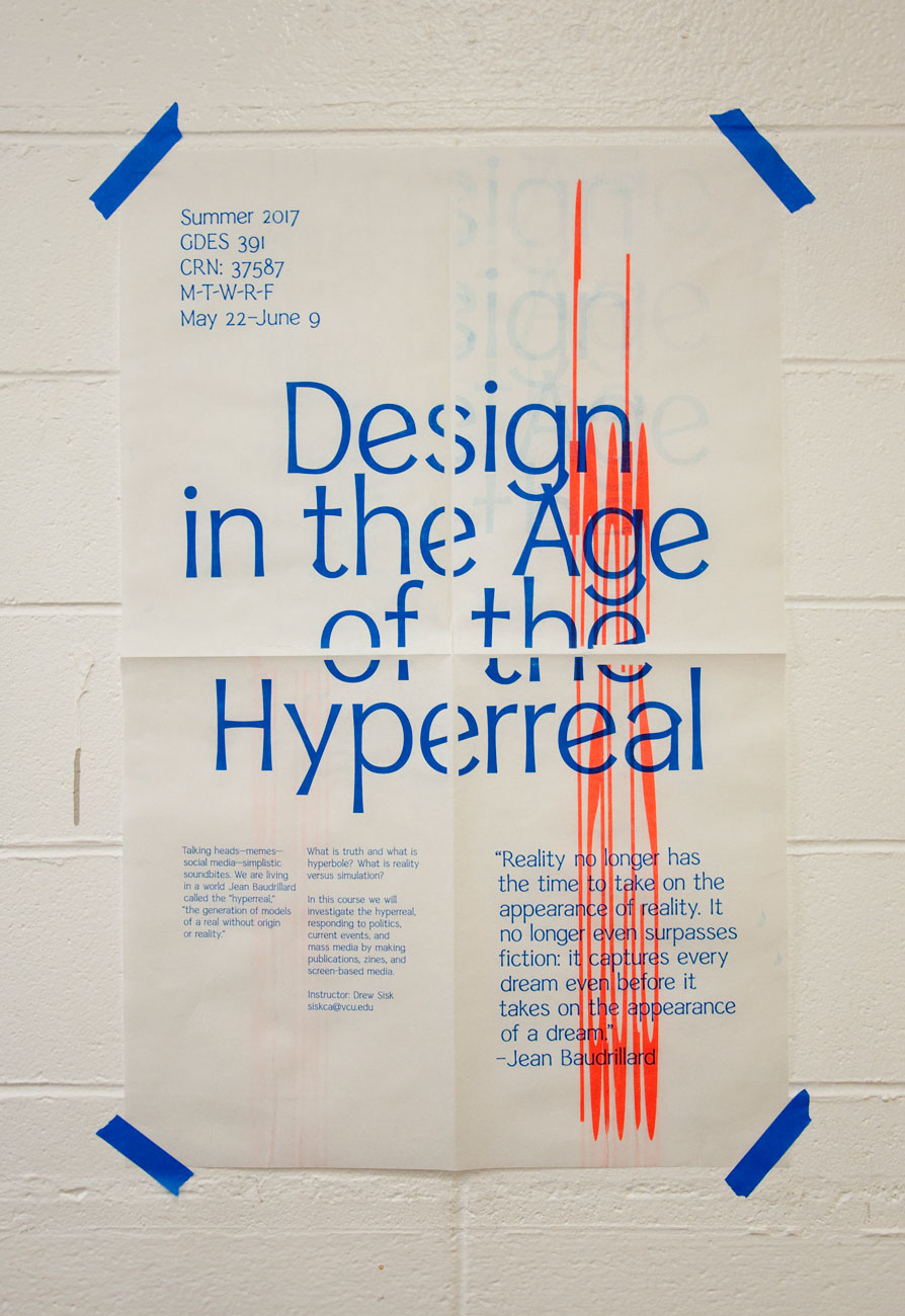 Design in the Age of the Hyperreal, poster for course taught by Drew Sisk, VCU MFA