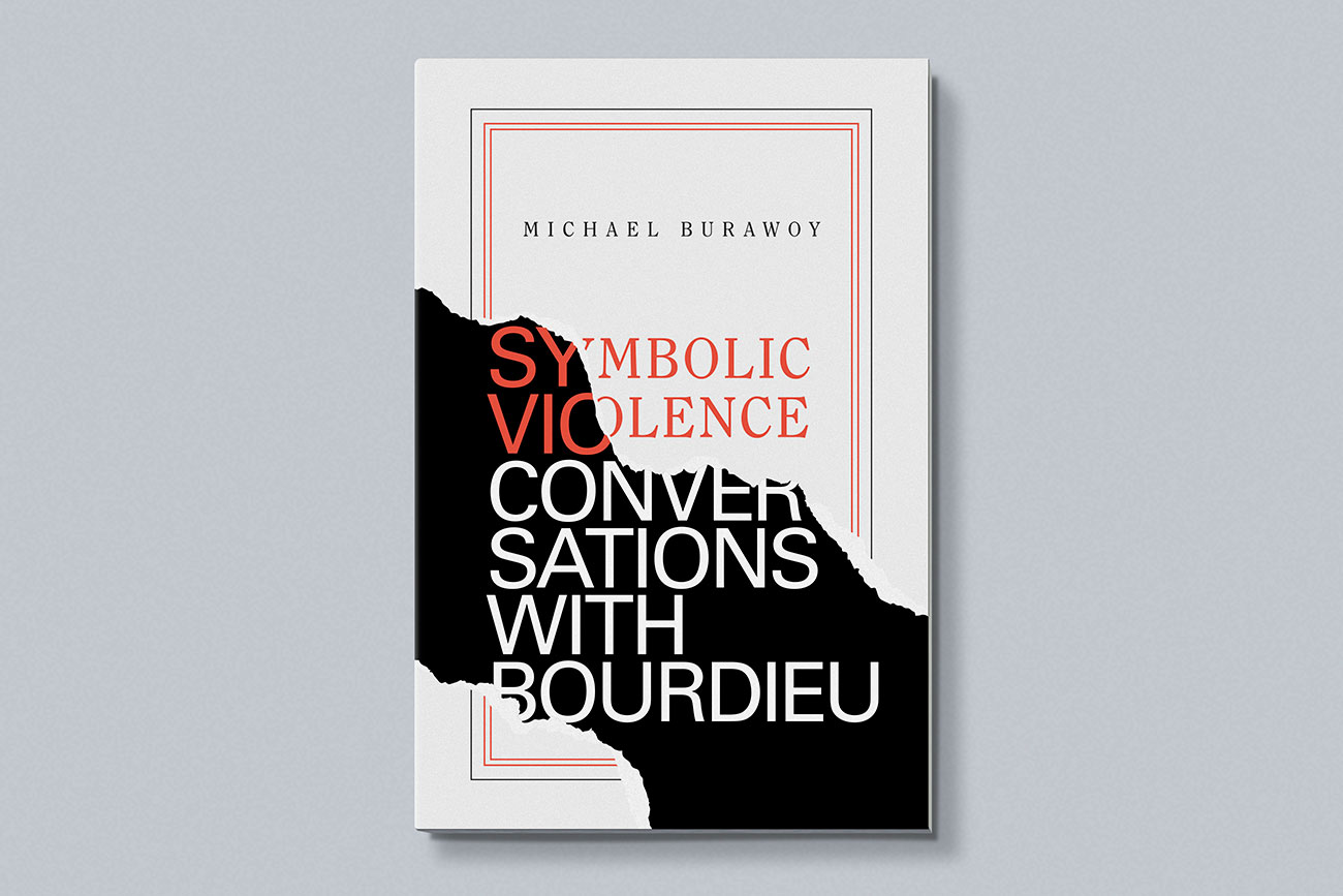 Cover design for Symbolic Violence by Michael Burawoy, designed by Drew Sisk, published by Duke University Press